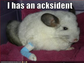I has an acksident