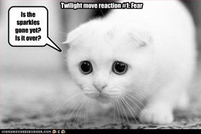 Twilight move reaction #1: Fear
