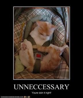 UNNECCESSARY