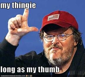 my thingie  long as my thumb