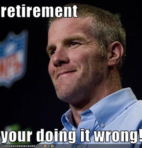 retirement  your doing it wrong!