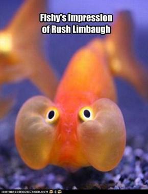 Fishy's impression of Rush Limbaugh