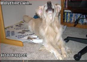Wolverines win...  ai soz happee!