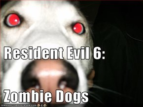 Resident Evil 6:   Zombie Dogs