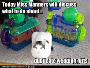 Today Miss Manners will discuss what to do about...
