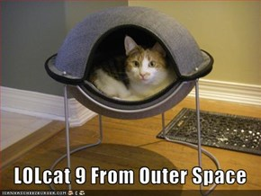 LOLcat 9 From Outer Space