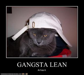 GANGSTA LEAN