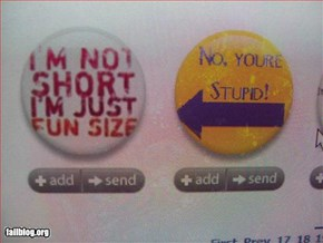 Your short and stupid!