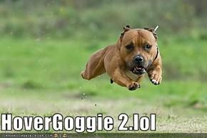 HoverGoggie 2.lol