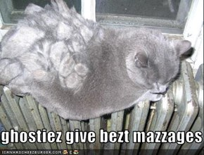 ghostiez give bezt mazzages