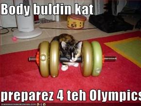 Body buldin kat   preparez 4 teh Olympics