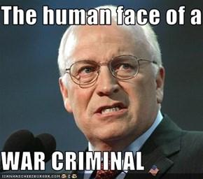 The human face of a   WAR CRIMINAL