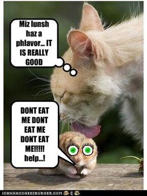 DONT EAT ME DONT EAT ME DONT EAT ME!!!!! help...!