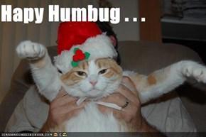 Hapy Humbug . . .