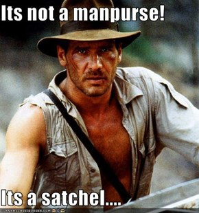 Its not a manpurse!  Its a satchel....
