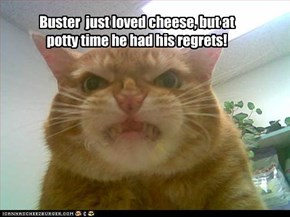 Buster!
