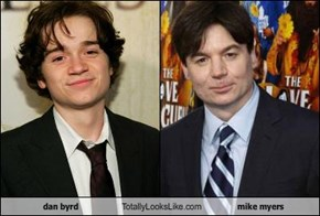dan byrd Totally Looks Like mike myers