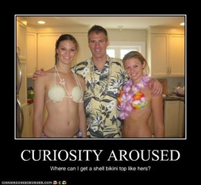 CURIOSITY AROUSED