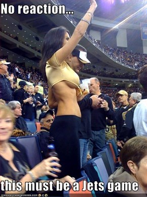No reaction...  this must be a Jets game