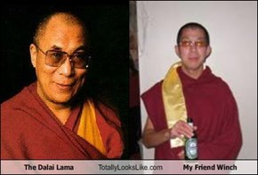 The Dalai Lama Totally Looks Like My Friend Winch