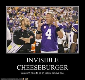 INVISIBLE CHEESEBURGER