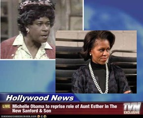 Hollywood News - Michelle Obama to reprise role of Aunt Esther in The New Sanford & Son