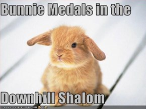 Bunnie Medals in the   Downhill Shalom