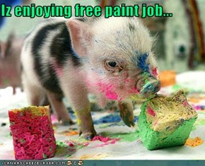 Iz enjoying free paint job...