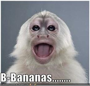 B-Bananas........