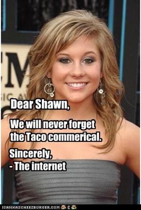 Dear Shawn,