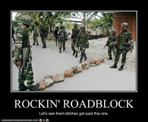ROCKIN' ROADBLOCK