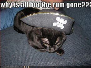 why is all but the rum gone???