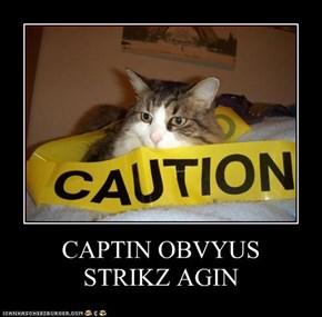 CAPTIN OBVYUS  STRIKZ AGIN