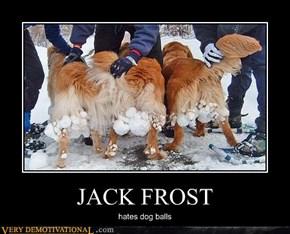 Jack Frost Has Strange Dislikes
