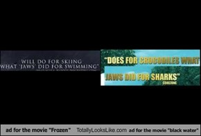 "ad for the movie ""Frozen"" Totally Looks Like ad for the movie ""black water"""