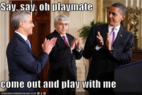 Say, say, oh playmate  come out and play with me