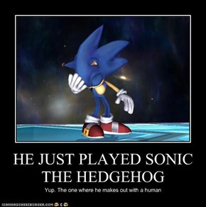 HE JUST PLAYED SONIC THE HEDGEHOG