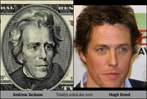 Andrew Jackson Totally Looks Like Hugh Grant