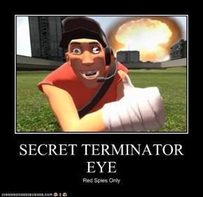 SECRET TERMINATOR EYE