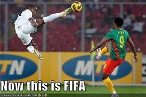 Now this is FIFA