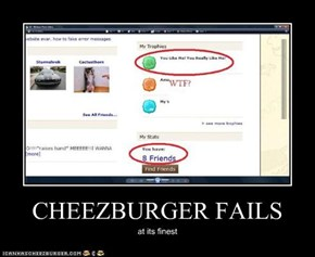 CHEEZBURGER FAILS