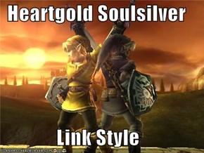 Heartgold Soulsilver  Link Style