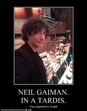 NEIL GAIMAN.  IN A TARDIS.