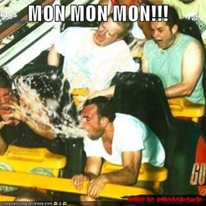 MON MON MON!!!