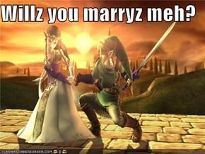 Willz you marryz meh?