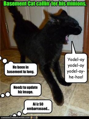Yodel-ay yodel-ay yodel-ay-he-hoo!