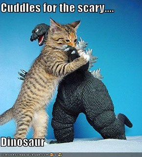 Cuddles for the scary....   Dinosaur