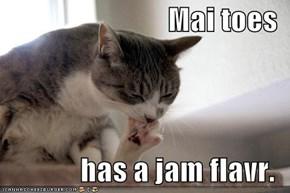 Mai toes  has a jam flavr.