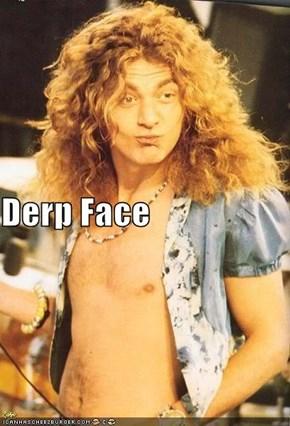 Derp Face
