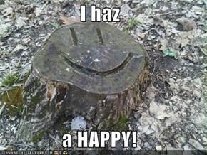 I haz  a HAPPY!